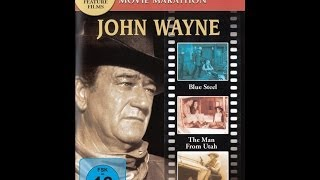 John Wayne Movies - Blue Steel, The Man From Utah & The Star Packer