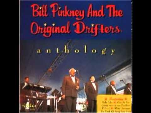 Bill Pinkney & Original Drifters -  I'll Come Running