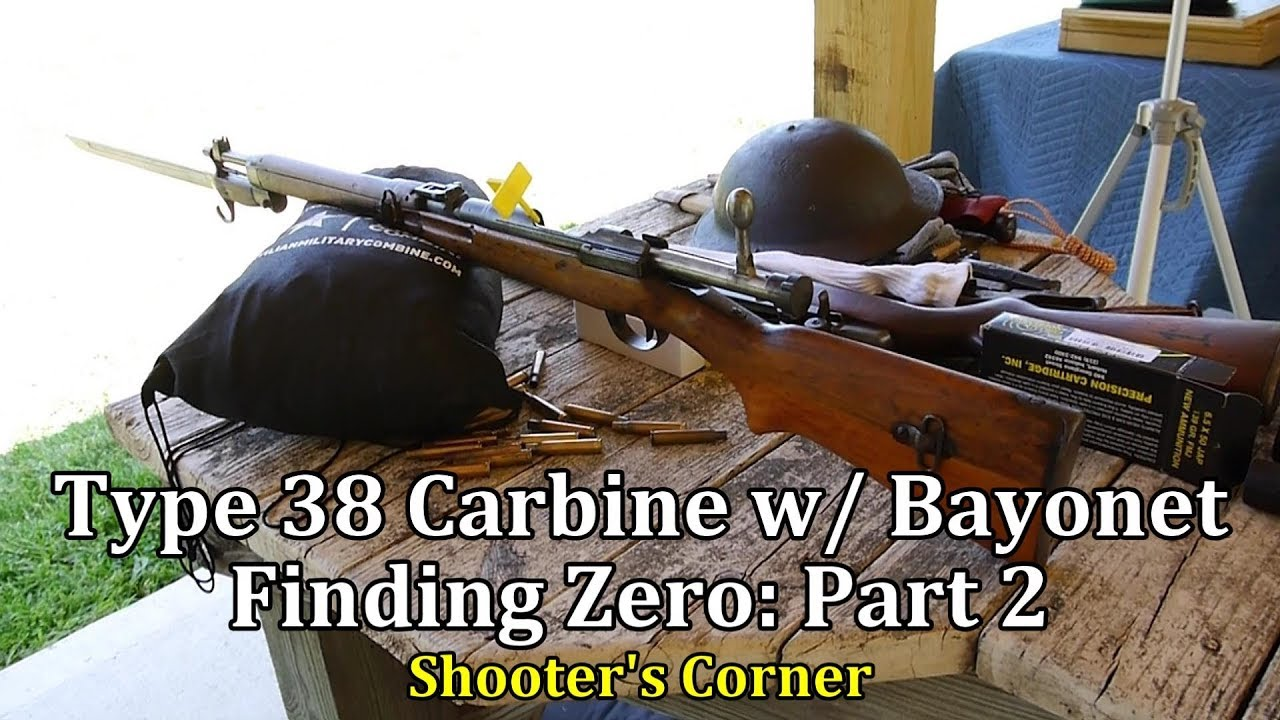 Type 38 Carbine with Bayonet, Finding Zero: Part 2 | Shooter's Corner