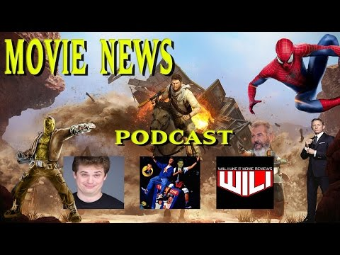 Movie News Podcast: Spiderman, Mel Gibson, James Bond and more