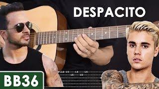 despacito - luis fonsi/justin bieber guitar tutorial
