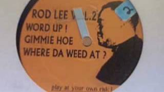"Rod Lee - ""Where Da Weed At?"" (Knucklehead, 1999)"