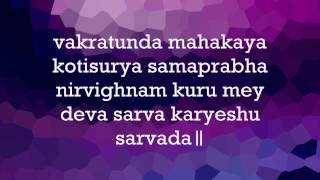 Ganesh Vandana - Vakratunda Mahakaya (with English text)