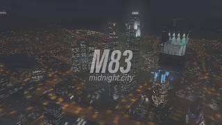 M83 - midnight city' ( s l o w e d )