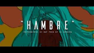 HAMBRE - INSTRUMENTAL DE RAP USO LIBRE (PROD BY LA LOQUERA 2018)