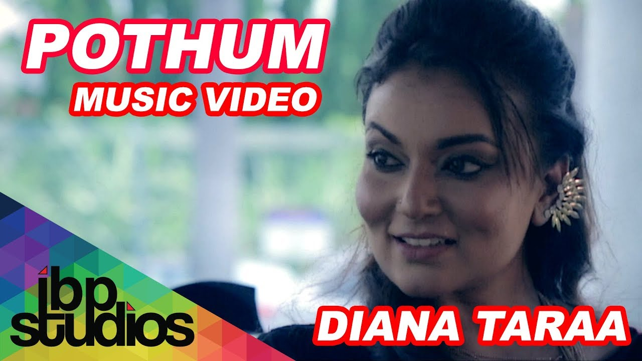 Pothum - Diana Taraa feat. Jamez Raj | Official Music ...