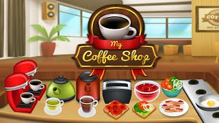 My Coffee Shop - Coffeehouse Management Game for iPhone and Android