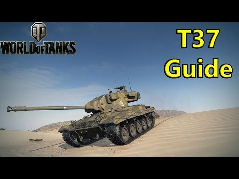T37 Guide, Review & Gameplay - World of Tanks