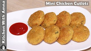 Mini Chicken Cutlets Recipe l How To Make Chicken Cutlet l Kitchen With Amna