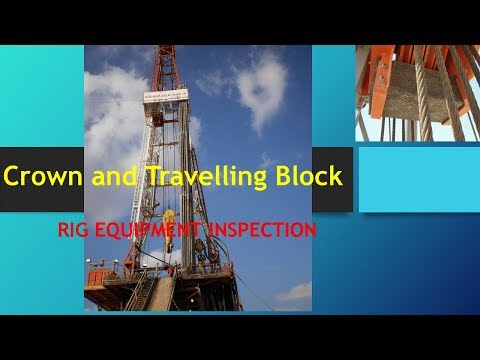 RIG INSPECTION   CROWN AND TRAVELLING BLOCK