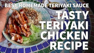 Restaurant Style Teriyaki Chicken Recipe – Easy Grilled Teriyaki Chicken and Teriyaki Sauce Recipe