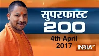 Superfast 200 | 4th April, 2017 ( Part 1 ) - India TV