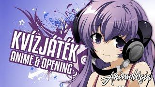 KVÍZJÁTÉK: Tedd próbára Anime és Opening tudásod!  - Animológia