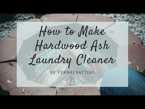 How to Make Hardwood Ash Laundry Cleaner 🔥