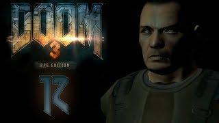 Doom 3 BFG Edition - Прохождение игры на русском - Скайбридж монорельса [#12] | PC