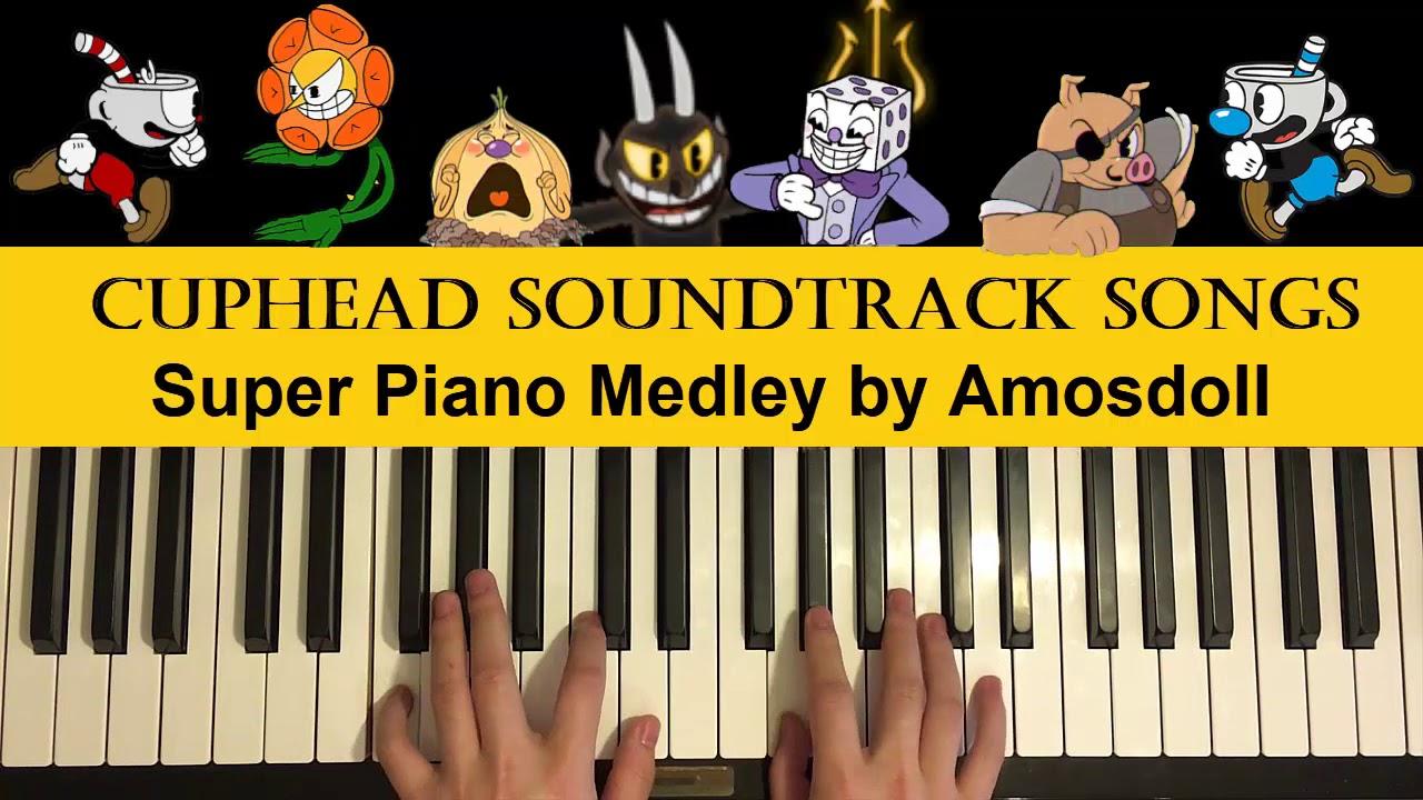 CUPHEAD - SUPER PIANO MEDLEY (Piano Medley by Amosdoll) Free