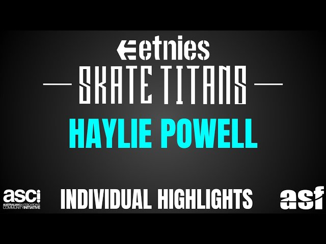 Haylie Powell Skate Titans Aura highlights 2018