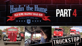 Haulin' the Hume - Part 4 TRUCKSTOP TV