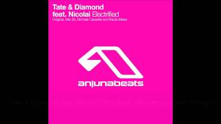 Tate & Diamond feat. Nicolai - Electrified (Michael Cassette Remix)