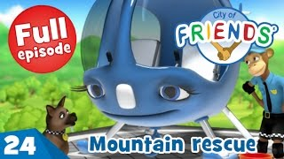 Mountain rescue - City of Friends - Ep 24