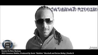 Kerwin Du Bois : BACKAZZ [2013 Trinidad Soca][Caveman Riddim, Produced By Studio B]