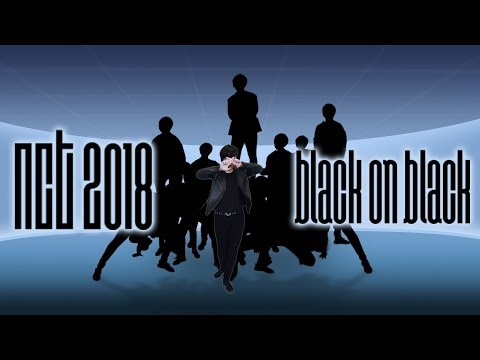 【KY】NCT 2018 — BLACK ON BLACK DANCE COVER