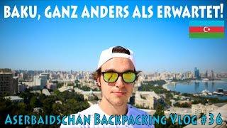 Baku, ganz anders als erwartet! Aserbaidschan Backpacking Vlog #36