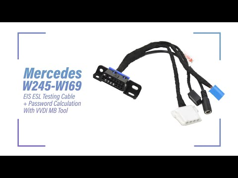 Mercedes W245 W169 EIS ESL Testing Cable + Password Calculation With VVDI MB Tool