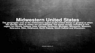 Medical vocabulary: What does Midwestern United States mean