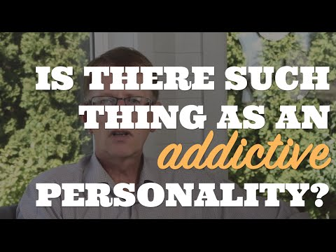 Is There Such Thing as an Addictive Personality?