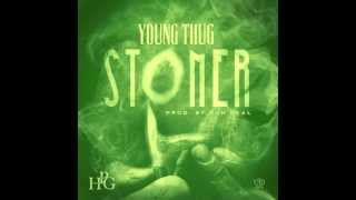 Repeat youtube video Young Thug - Stoner