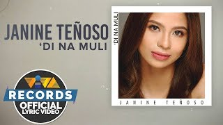 Download lagu  Di Na Muli Janine Teñoso MP3