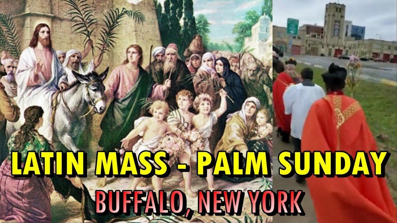 LATIN MASS - PALM SUNDAY - BUFFALO, NEW YORK - YouTube