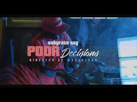Babyface Ray - Poor Decisions