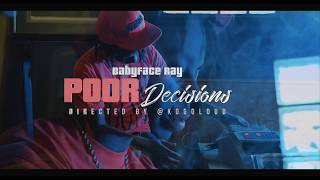 Смотреть клип Babyface Ray - Poor Decisions