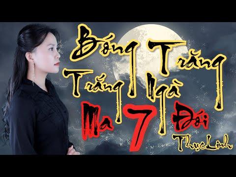 Fiction II Bóng Trăng Trắng Ngà – Tập 7 II Mồ Hoang Kiếp Lạnh  II Thục Linh II Truyện Ma Bắp Đọc