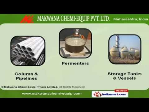 Chemical Process Equipment By Makwana Chemi-Equip Private Limited, Navi Mumbai