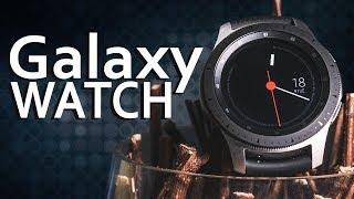 Samsung Galaxy Watch — новые «убийцы»!