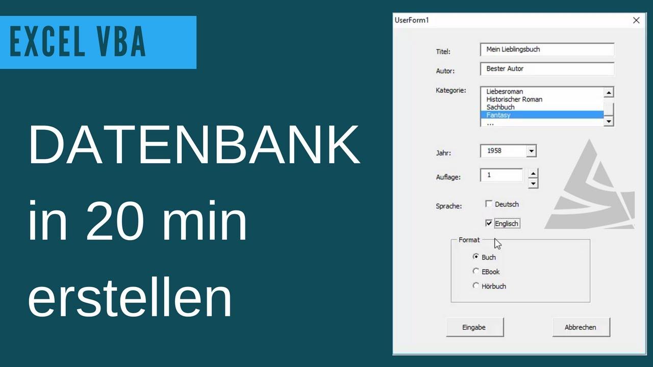 Excel Vba Datenbank Erstellen Userform Grundlagen Beispiel Einer