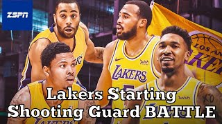 Lakers Starting Shooting Guard Battle | Who Is The Lakers' Starting Shooting Guard?