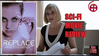 REPLACE ( 2017 Barbara Crampton ) Body Horror Sci-Fi Movie Review