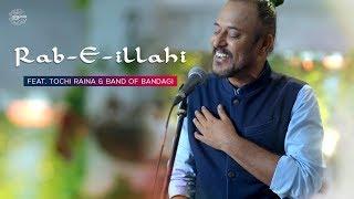 Rab-e-illahi   Tochi Raina   Band Of Bandagi   Neeru Rawal   Vinay Kochar   Drishyam Play