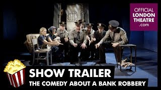 The Comedy About A Bank Robbery Trailer