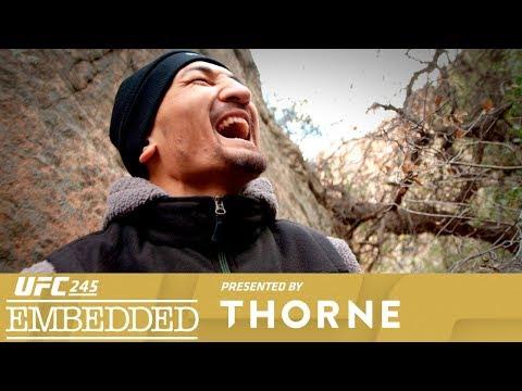 UFC 245 Embedded: Vlog Series - Episode 2