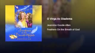 O Virga Ac Diadema