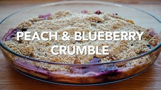 Easy Peach & Blueberry Crumble