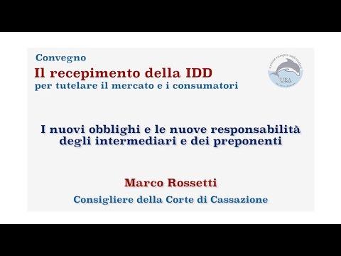 Nuove responsabilità degli intermediari e dei preponenti | M. Rossetti, Cons. Cassazione
