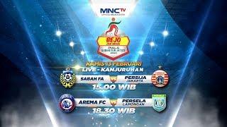 Sabah FA VS Persija Jakarta & Arema VS Persela Lamongan - Bejo Jahe Merah Piala Gubernur Jatim 2020
