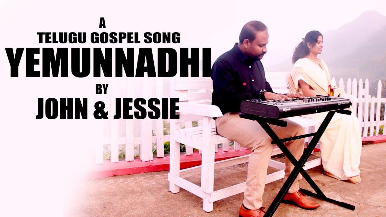 YEMUNNADHI || 2019 TELUGU LATEST  SONG BY JOHN AND JESSIE