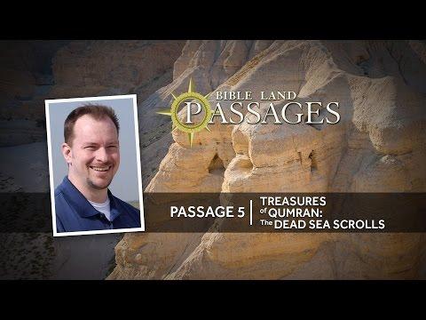 Treasures of Qumran: The Dead Sea Scrolls   Passage 5